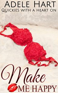 Make Me Happy: Quickie with a Heart On