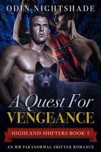 A Quest For Vengeance: An MM Paranormal Shifter Romance (Highland Shifters Book 1)